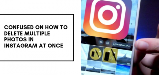 Confused On How To Delete Multiple Photos In Instagram At Once
