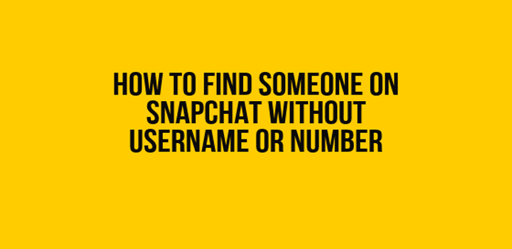 Discover How To Find Someone On Snapchat Without Username Or Number In 2020 1