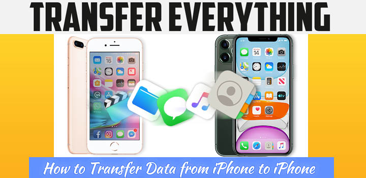 FREE| 6 Ways To Transfer Contacts/Data From Old iPhone To New iPhone 11 Without iCloud/iTunes [Best Practices] 1