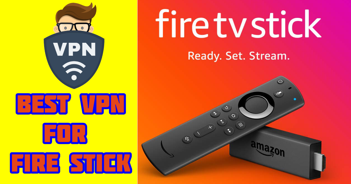 Best FREE VPN for Amazon Fire Stick or Fire TV in 2019?